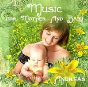 Music for Mother and Baby - Andreas